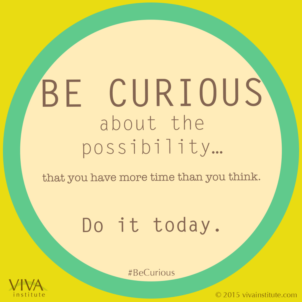 Viva-BeCurious-Do-It-Today